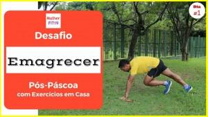 Desafio Emagrecer Pós Páscoa: exercícios em casa para emagrecer de vez